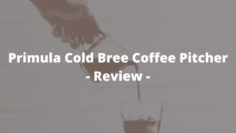 Primula Cold Brew Coffee Pitcher Review