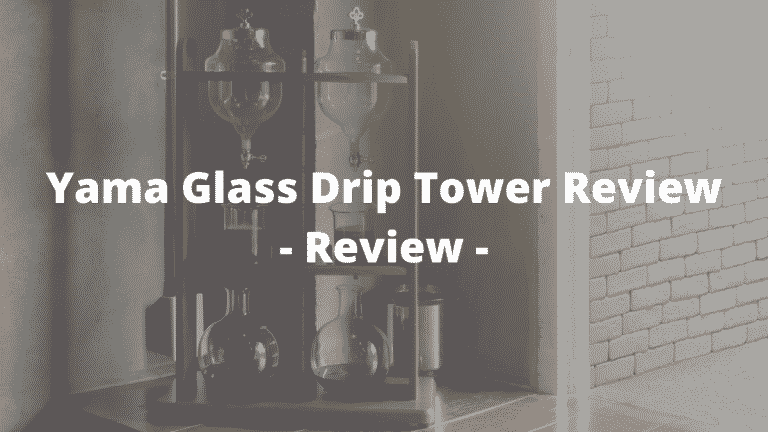 Yama Glass Drip Tower Review – All You Need To Know